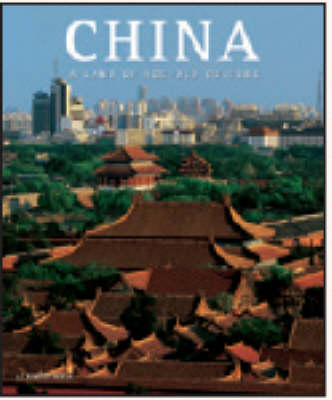 China: A Land of Age-Old Culture - Zola, Alberto