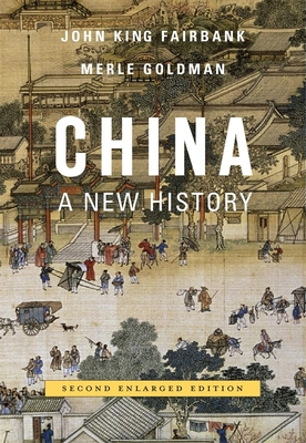 China: A New History - Fairbank, John King, and Goldman, Merle