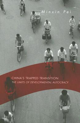 China's Trapped Transition: The Limits of Developmental Autocracy -
