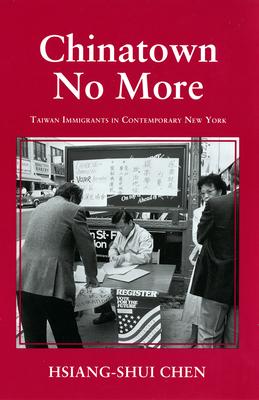 Chinatown No More - Chen, Hsiang-Shui