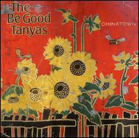 Chinatown - The Be Good Tanyas