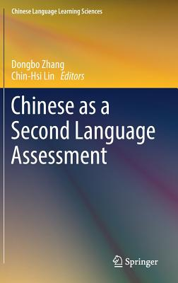 Chinese as a Second Language Assessment - Zhang, Dongbo (Editor)
