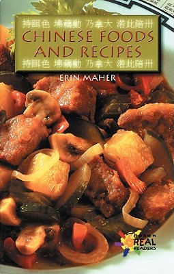 Chinese Foods and Recipes - Maher, Erin