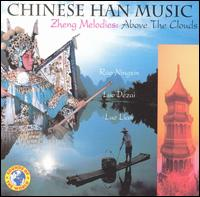 Chinese Han Music: Zheng Melodies Above the Clouds - Various Artists