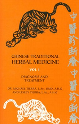 Chinese Traditional Herbal Medicine Two-Volume Set - Tierra, Michael, L.A.C., O.M.D.