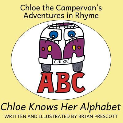 Chloe Knows Her Alphabet - Prescott, Brian