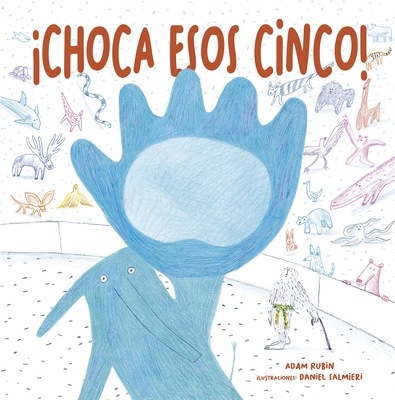 Choca Esos Cinco! - Rubin, Adam, and Salmieri, Daniel (Illustrator)