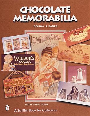 Chocolate Memorabilia - Baker, Donna S