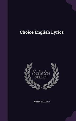 Choice English Lyrics - Baldwin, James, PhD