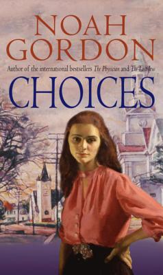 Choices - Gordon, Noah