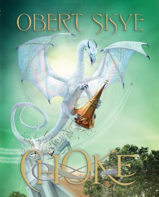 Choke - Skye, Obert