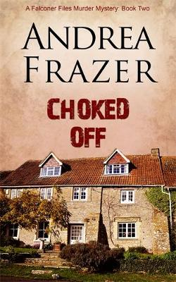 Choked Off - Frazer, Andrea