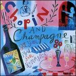 Chopin and Champagne