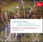 Chopin: Cello Sonata; Grand Duo Concertante; Introduction and Polonaise brillant; Piano Trio