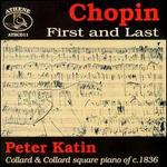 Chopin: First and Last
