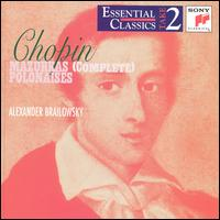 Chopin: Mazurkas (Complete); Polonaises - Alexander Brailowsky (piano)