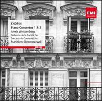 Chopin: Piano Concertos Nos. 1 & 2 - Alexis Weissenberg (piano); Orchestre des Concerts du Conservatoire; Stanislaw Skrowaczewski (conductor)