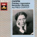 Chopin: Préludes; Impromptus; Barcarolle; Berceuse