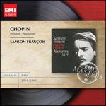 Chopin: Préludes; Nocturnes