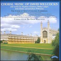 Choral Music of David Willcocks - Ben Lau (organ); George Wimpeney (treble); Georgie Gibbon (treble); Jane Watts (organ); Jonathan Kanagasooriam (tenor);...