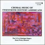 Choral Music of Twentieth Century Americans