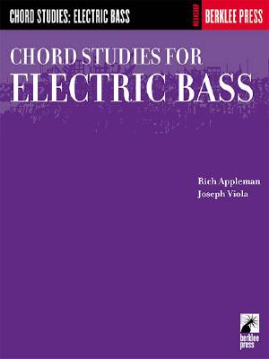 Chord Studies for Electric Bass: Guitar Technique - Appleman, Rich (Composer), and Viola, Joseph