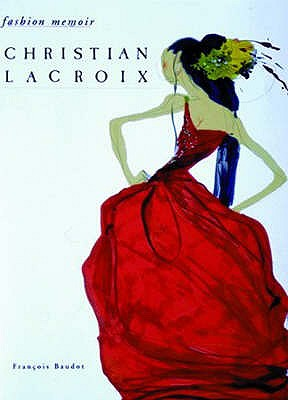 Christian Lacroix - Baudot, Francois, and Hughes, Saron