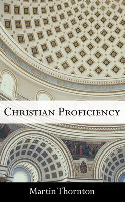 Christian Proficiency - Thornton, Martin