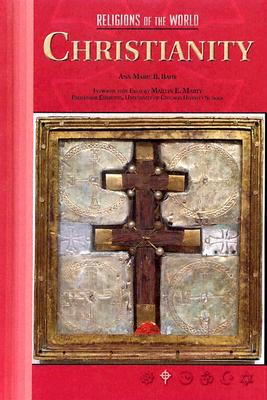 Christianity - Bahr, Ann Marie B, Dr., and Marty, Martin E (Foreword by)