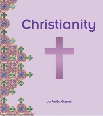 Christianity - Ganeri, Anita