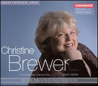 Christine Brewer: Great Operatic Arias - Barry Banks (tenor); Charles Kilpatrick (staging); Christine Brewer (soprano); Janice Watson (soprano);...