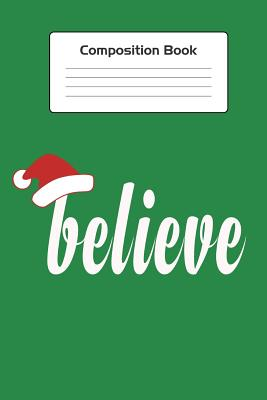 Christmas Composition Notebook: Funny Christmas Composition Notebook Journal College Ruled Blank Lined (75 Sheets / 150 Pages 6 x 9 inch). Great holiday themed notebook with a Santa Claus hat will put out a fun vibe. - Delsee