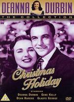Christmas Holiday - Robert Siodmak