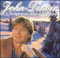 Christmas Like a Lullaby [Laserlight] - John Denver