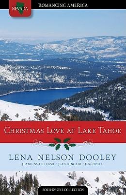 Christmas Love at Lake Tahoe - Dooley, Lena Nelson, and Cash, Jeanie Smith, and Kincaid, Jean