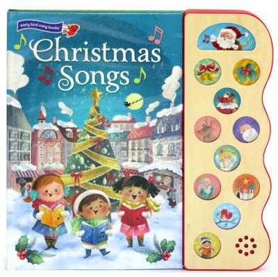 Christmas Songs - Berry Byrd, Holly, and Longhi, Katya (Illustrator), and Cottage Door Press (Editor)