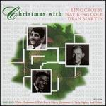 Christmas with Bing Crosby, Nat King Cole & Dean Martin