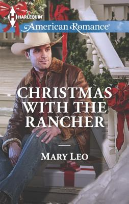 Christmas with the Rancher - Leo, Mary