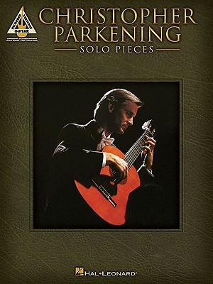 Christopher Parkening - Solo Pieces - Parkening, Christopher