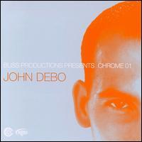 Chrome: 01 - John Debo