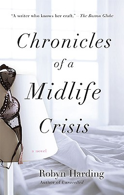Chronicles of a Midlife Crisis - Harding, Robyn