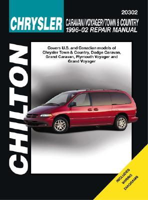Chrysler Caravan, Voyager and Town & Country, Revised Edition, 1996-2002 - Frederick, Matthew, and Chilton, and Stubblefield, Mike