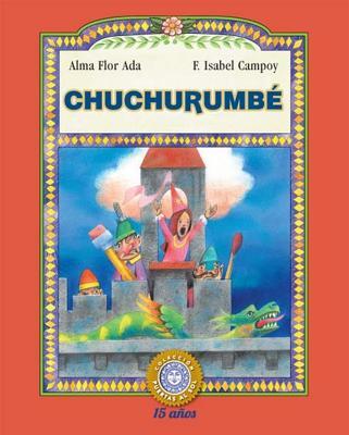 Chuchurumbe - Campoy, F Isabel, and Flor ADA, Alma