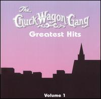 Chuck Wagon Gang's Greatest Hits, Vol. 1 - Chuck Wagon Gang