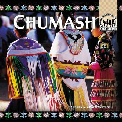 Chumash - Gray-Kanatiiosh, Barbara A
