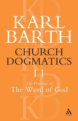Church Dogmatics: The Doctrine of the Word of God (Prolegomena to Church Dogmatics) Part 1 - Introduction. - Barth, Karl