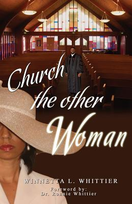 Church the Other Woman - Whittier, Winnetta L
