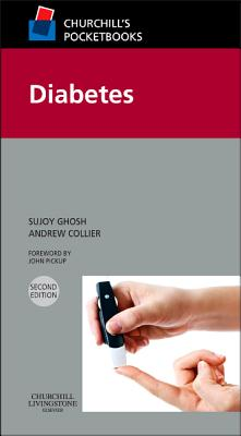 Churchill's Pocketbook of Diabetes - Ghosh, Sujoy, and Collier, Andrew