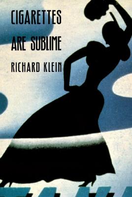 Cigarettes Are Sublime-P - Klein, Richard
