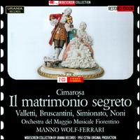 Cimarosa: Il Matrimonio Segreto - Alda Noni (vocals); Antonio Cassinelli (vocals); Cesare Valletti (vocals); Giulietta Simionato (vocals);...